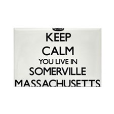 Keep calm you live in Somerville Massachus Magnets