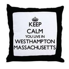 Keep calm you live in Westhampton Mas Throw Pillow
