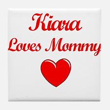 Kiara Loves Mommy Tile Coaster