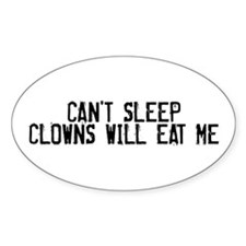 Clowns Will Eat Me Oval Bumper Stickers
