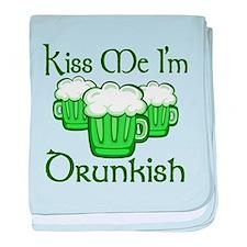 Kiss Me Im Drunkish baby blanket