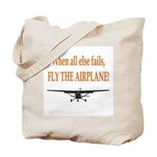 Fly the airplane! Tote Bag