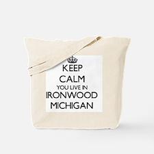 Keep calm you live in Ironwood Michigan Tote Bag