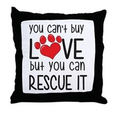 you can't buy LOVE but you can RESCUE IT Throw Pil