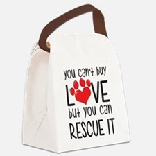 you can't buy LOVE but you can RESCUE IT Canvas Lu