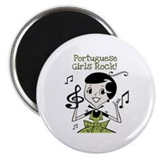 Portuguese Girls Rock Magnet