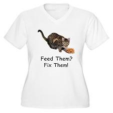 Feed Them? Fix Them! T-Shirt