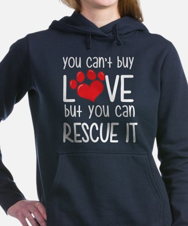you can't buy love but you can rescue it Women's H