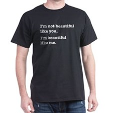 Beautiful Like Me T-Shirt