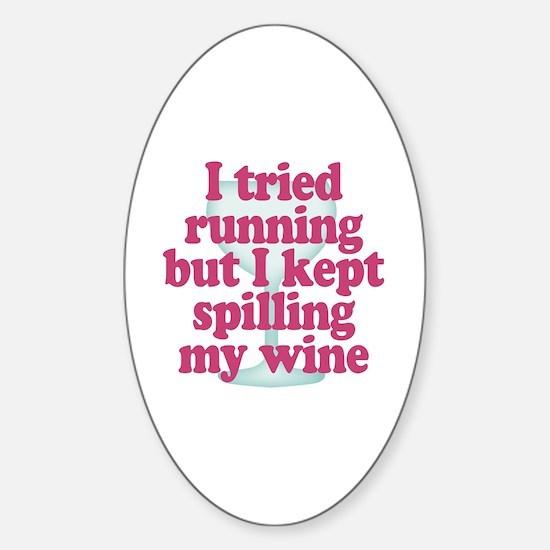 Wine vs Running Lazy Humor Sticker (Oval)