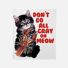 Cray on Meow Throw Blanket