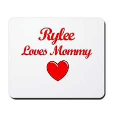 Rylee Loves Mommy Mousepad