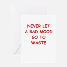 bad mood Greeting Cards