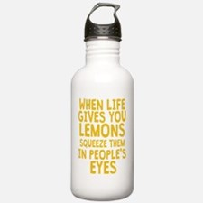 When Life Gives You Le Water Bottle