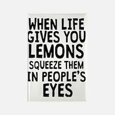 When Life Gives You Lemons Rectangle Magnet