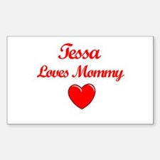 Tessa Loves Mommy Rectangle Decal