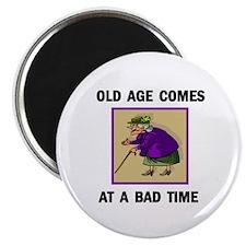 OLD AGE Magnet