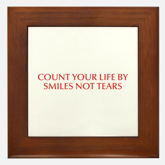 Count your life by smiles not tears-Opt red 550 Fr