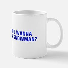 Do you wanna build a snowman-Akz blue 450 Mugs