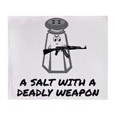 A Salt With A Deadly Weapon Throw Blanket