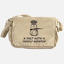 A Salt With A Deadly Weapon Messenger Bag