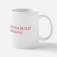 Do you wanna build a snowman-Opt red 550 Mugs