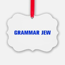 Grammar Jew-Akz blue 500 Ornament