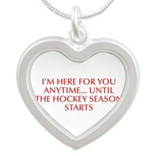 I m here for you anytime until the hockey season s
