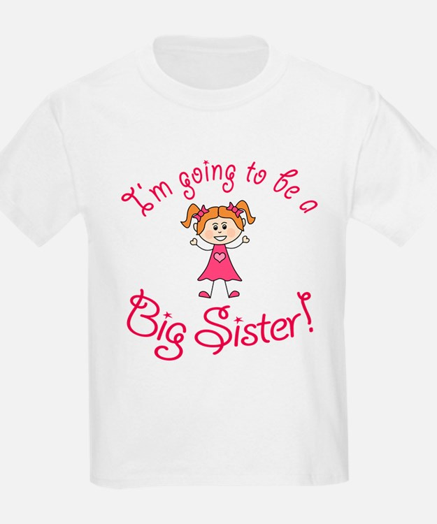 Im going to be a Big Sister! T-Shirt