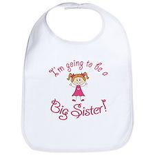 Im going to be a Big Sister! Bib