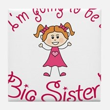 Im going to be a Big Sister! Tile Coaster