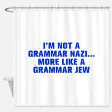 I m not a grammar Nazi more like a grammar Jew-Akz