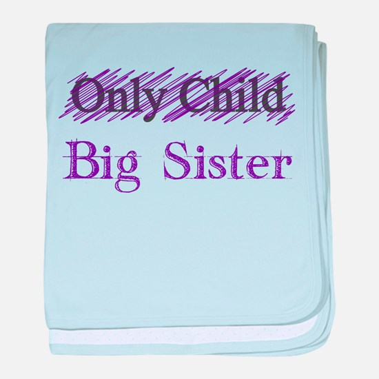 Only Child to Big Sister baby blanket