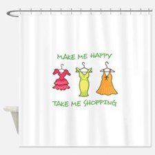 Take Me Shopping Shower Curtain