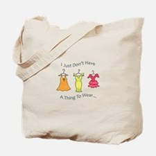 A Thing To Wear.... Tote Bag
