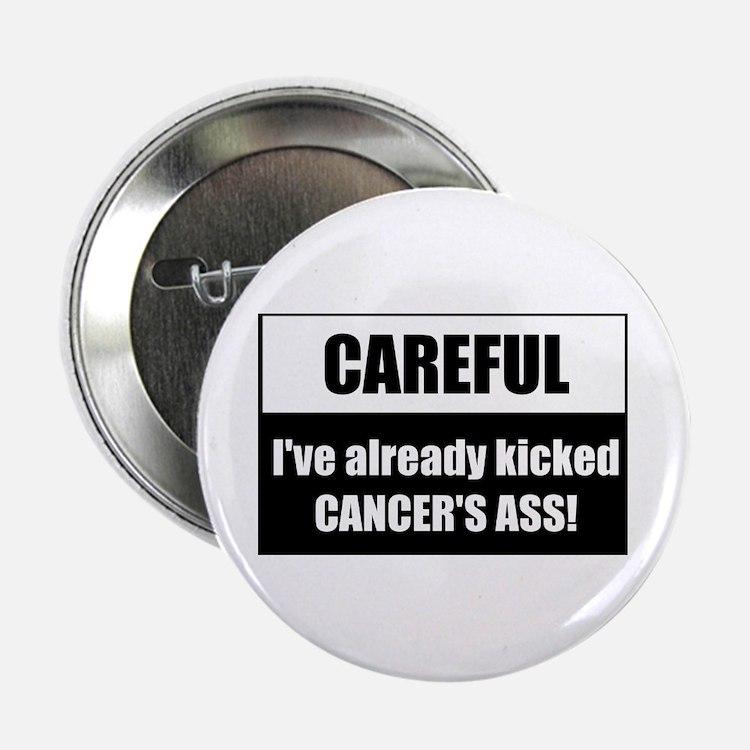 Kicked Cancer's Ass Button