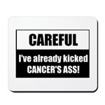 Kicked Cancer's Ass Mousepad