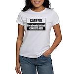 Kicked Cancer's Ass Women's T-Shirt