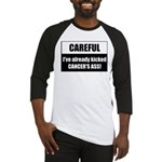 Kicked Cancer's Ass Baseball Jersey