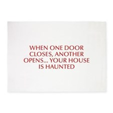 When one door closes another opens your house is h