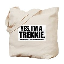 YES, I'M A TREKKIE - Tote Bag