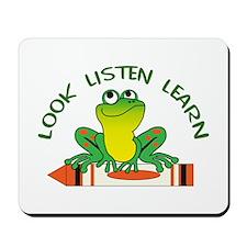 LOOK LISTEN LEARN Mousepad