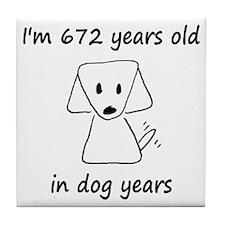 96 dog years 6 - 2 Tile Coaster