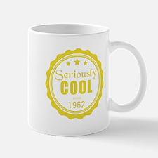 Seriously Cool since 1962 Mugs