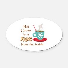 A HUG FROM THE INSIDE Oval Car Magnet