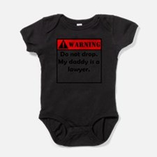 Warning My Daddy Is A Lawyer Body Suit