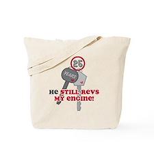 He Revs My Engine 25 Tote Bag