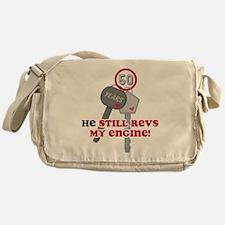 He Revs My Engine 50 Messenger Bag