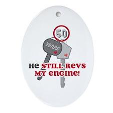 He Revs My Engine 50 Ornament (Oval)