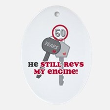He Revs My Engine 50 Ornament (Oval)